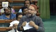 ओवैसी ने लोकसभा में गुस्से में फाड़ा नागरिकता संशोधन बिल, कहा- मुस्लिमों से नफरत करती है सरकार