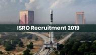 ISRO Recruitment 2019: इसरो में इन पदों पर निकली वैकेंसी, जल्द करें अप्लाई