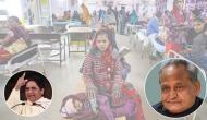 Kota infant deaths: Mayawati demands sacking of Rajasthan CM Ashok Gehlot