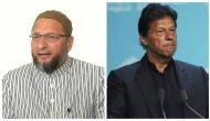 Asaduddin Owaisi slams Pakistan PM Imran Khan, asks him to worry about his own country