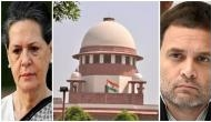 IT case: SC fixes March 17 for final hearing on pleas of Sonia, Rahul Gandhi