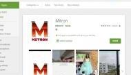 'आपके फोन में है MItron App तो तुरंत करें डिलीट', गूगल प्ले स्टोर से भी हुआ गायब