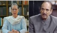 After CWC meeting, Sonia Gandhi called Ghulam Nabi Azad gave assurance to hear his grievances: Sources