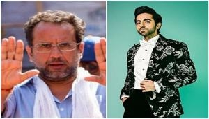 Aanand L Rai congratulates Ayushmann on Time's list of 100 influential people