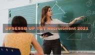UPSESSB UP TGT Recruitment 2021: टीजीटी के 12 हजार से ज्यादा पदों पर निकली वैकेंसी, आवेदन प्रक्रिया शुरु