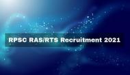 RPSC RAS Recruitment 2021: राजस्थान प्रशासनिक सेवा के लिए आवेदन शुरु, यहां जानें पूरी डिटेल